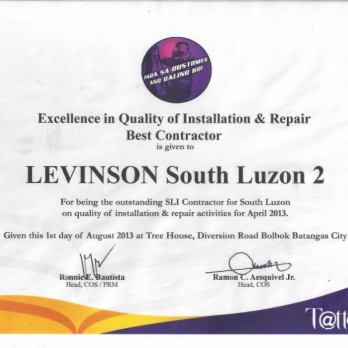 Excellence in Quality of Installation & Repair Best Contractor Levinson South Luzon 2 April  2013