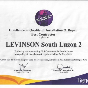 Excellence in Quality of Installation & Repair Best Contractor Levinson South Luzon 2 May 2013